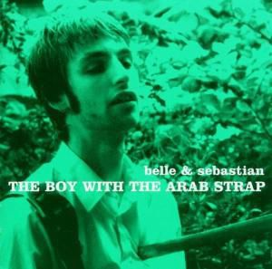 The Boy With The Arab Strap, Belle & Sebastian