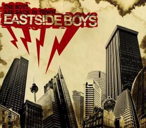 The Boys Are Back In Town, Eastside Boys