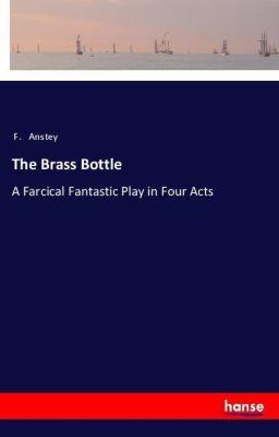 The Brass Bottle, F. Anstey