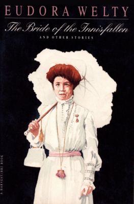 The Bride of the Innisfallen, Eudora Welty