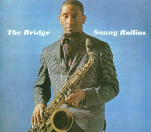 The Bridge, Sonny Rollins