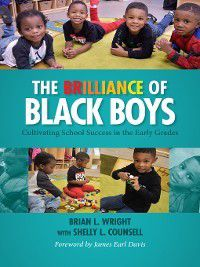 The Brilliance of Black Boys, Brian L. Wright