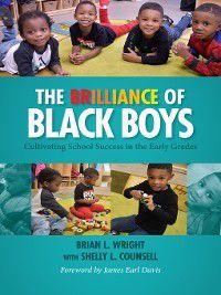 The Brilliance of Black Boys, Brian L. Wright