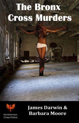 The Bronx Cross Murders, Barbara Moore, James Darwin