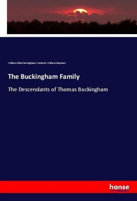 The Buckingham Family, William Alfred Buckingham, Frederick William Chapman