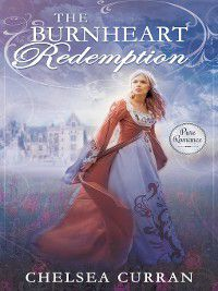The Burnheart Redemption, Chelsea Curran