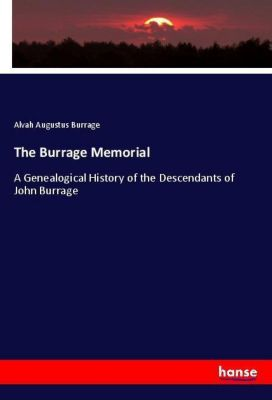 The Burrage Memorial, Alvah Augustus Burrage