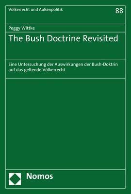 The Bush Doctrine Revisited, Peggy Wittke
