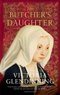 The Butcher's Daughter, Victoria Glendinning