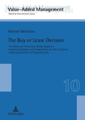 The Buy or Lease Decision, Michael Wehrheim