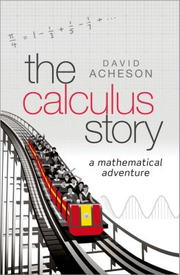 The Calculus Story, David Acheson