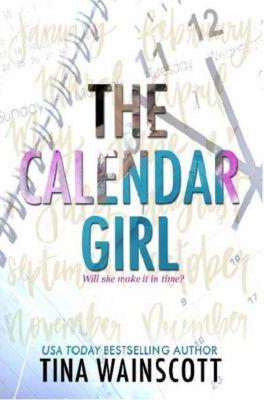 The Calendar Girl, Tina Wainscott