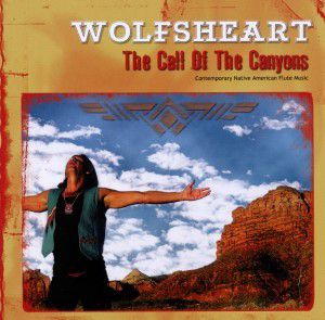 The Call Of The Canyons, Wolfsheart