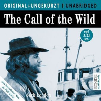 The Call of the Wild, 1 MP3-CD, Jack London