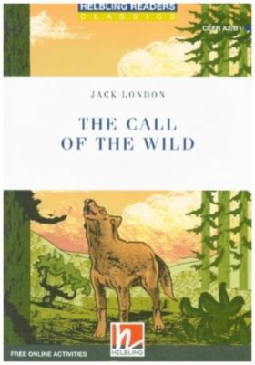 The Call of the Wild, Class Set, Jack London, David A. Hill