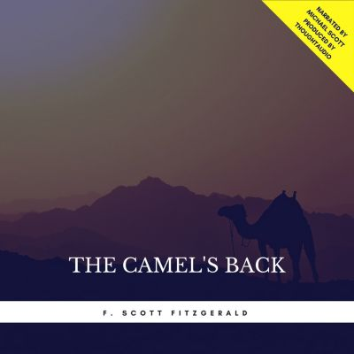 The Camel's Back, F. Scott Fitzgerald
