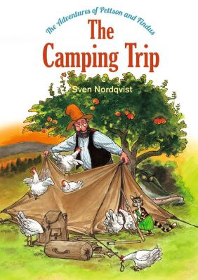 The Camping Trip, Sven Nordqvist