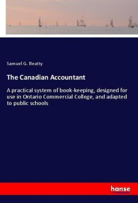 The Canadian Accountant, Samuel G. Beatty