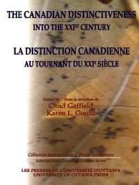 The Canadian Distinctiveness into the XXIst Century