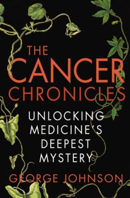 The Cancer Chronicles, George Johnson