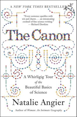 The Canon, Natalie Angier