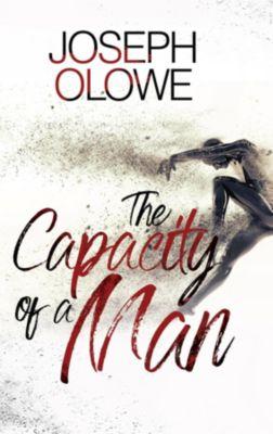 The Capacity of A Man, Joseph Olowe
