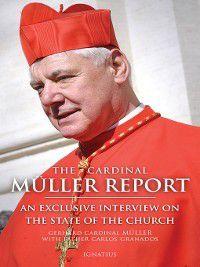 The Cardinal Müller Report, Carlos Granados, Gerhard Cardinal Müller