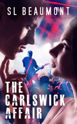 The Carlswick Mysteries: The Carlswick Affair, SL Beaumont