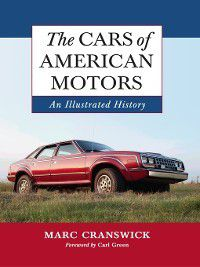 The Cars of American Motors, Marc Cranswick