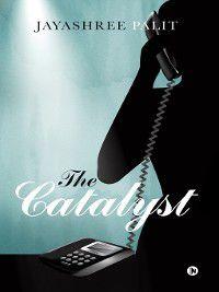 The Catalyst, Jayashree Palit