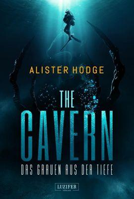 THE CAVERN - Das Grauen aus der Tiefe - Alister Hodge |
