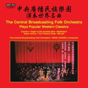 The Cbfo Plays Popular Western Classics, Xiuwen, Central Broadcasting Folk Orchestra
