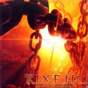 The Chains That Bind Us, kinetic