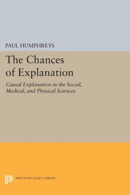 The Chances of Explanation, Paul Humphreys