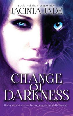 The Change: Change of Darkness, Jacinta Jade