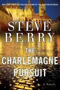 The Charlemagne Pursuit, Steve Berry