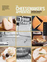 The Cheesemaker's Apprentice, David Bleckmann, Sasha Davies