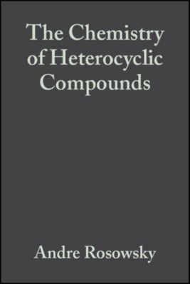 The Chemistry of Heterocyclic Compounds: Azepines, Part 1, Volume 43