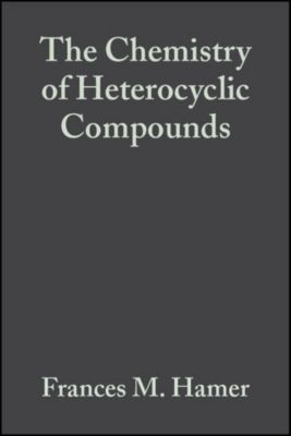 The Chemistry of Heterocyclic Compounds: The Cyanine Dyes and Related Compounds, Volume 18