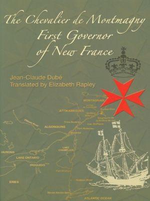 The Chevalier de Montmagny, Jean-Claude Dubé