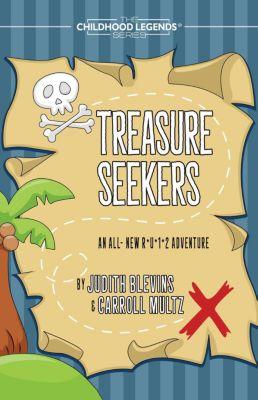 The Childhood Legends Series: Treasure Seekers (The Childhood Legends Series, #8), Judy Blevins, Carroll Multz