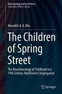 The Children of Spring Street, Meredith A. B. Ellis