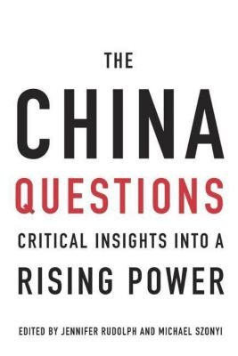 The China Questions, Jennifer Rudolph
