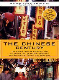 The Chinese Century, Oded Shenkar