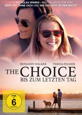 The Choice - Bis zum letzten Tag, Nicholas Sparks
