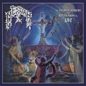 The Choir Of Horrors & Rotten Perish Era (Live), Messiah