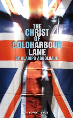 The Christ of Coldharbour Lane, Oladipo Agboluaje
