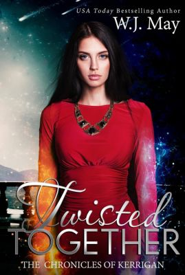 The Chronicles of Kerrigan: Twisted Together (The Chronicles of Kerrigan, #8), W.J. May