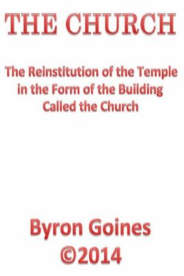 The Church, Byron Goines