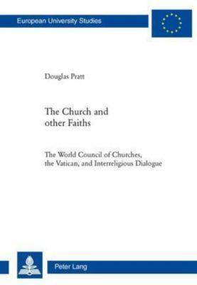 The Church and Other Faiths, Douglas Pratt